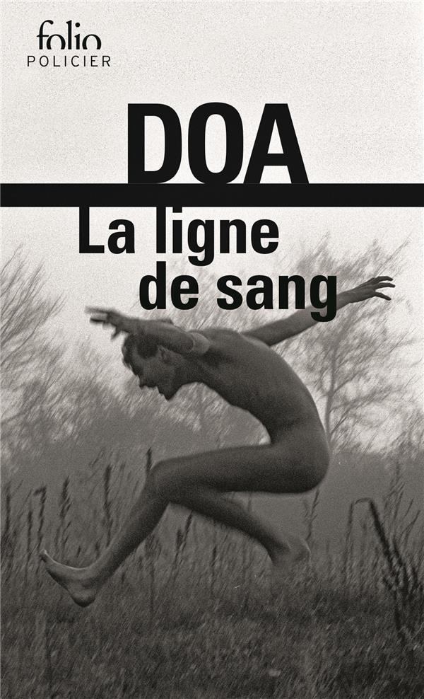 LA LIGNE DE SANG