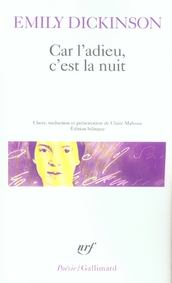 CAR L'ADIEU, C'EST LA NUIT DICKINSON EMILY GALLIMARD