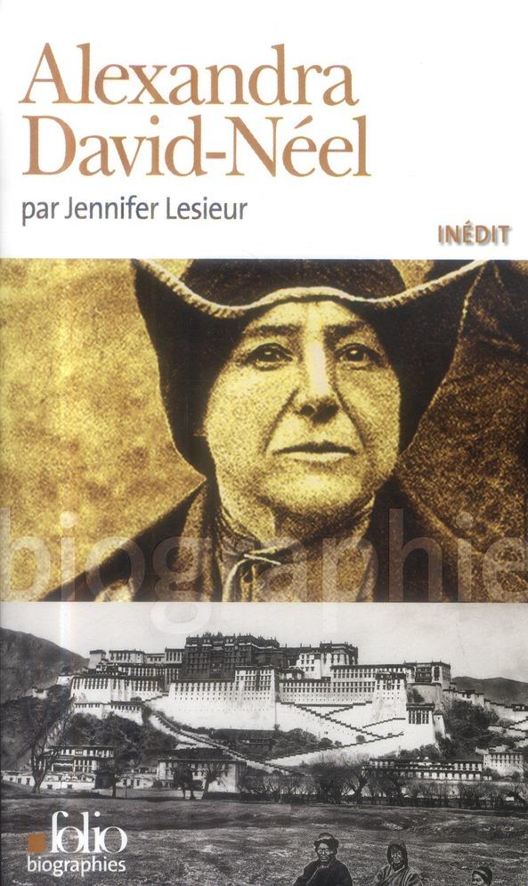 ALEXANDRA DAVID-NEEL LESIEUR JENNIFER Gallimard