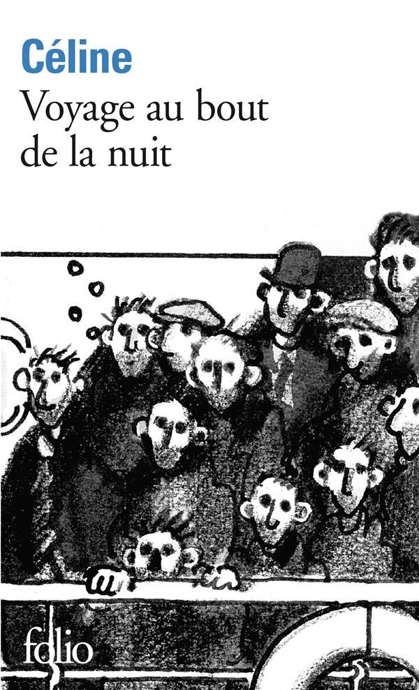 VOYAGE AU BOUT DE LA NUIT CELINE LOUIS-FE GALLIMARD
