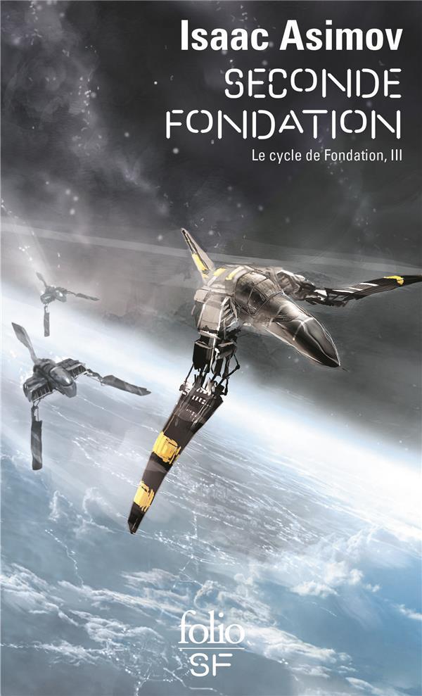 LE CYCLE DE FONDATION T.3  -  SECONDE FONDATION