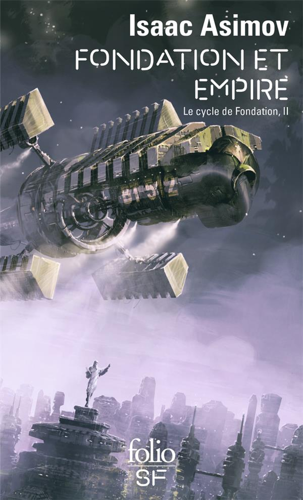 LE CYCLE DE FONDATION, II : FONDATION ET EMPIRE ASIMOV ISAAC GALLIMARD