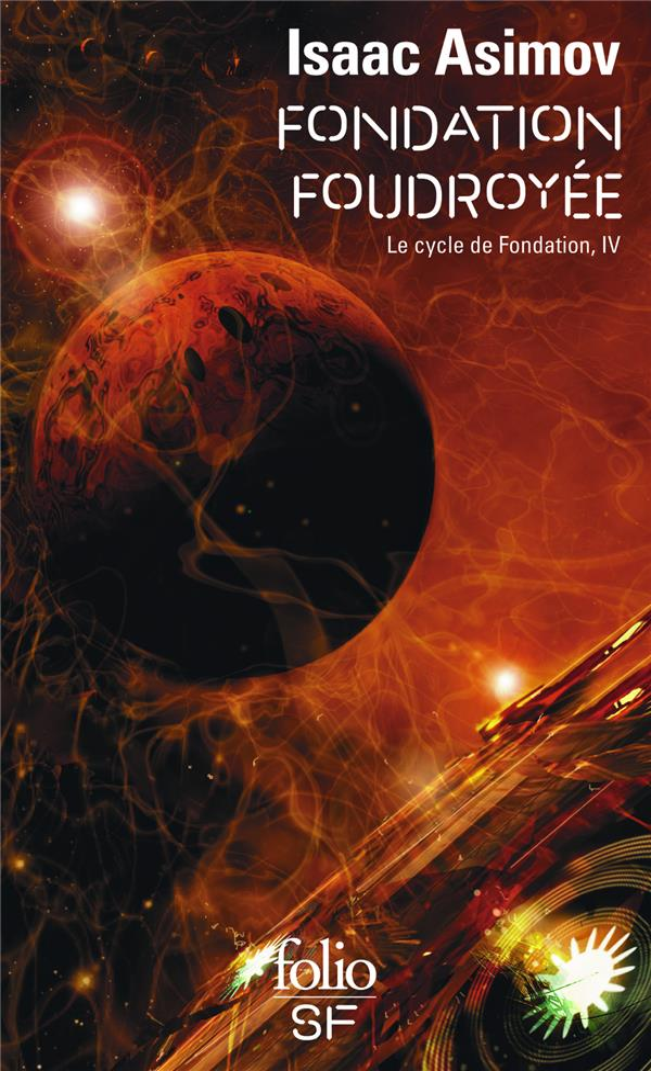 FONDATION FOUDROYEE  -  LE CYCLE DE FONDATION T.4