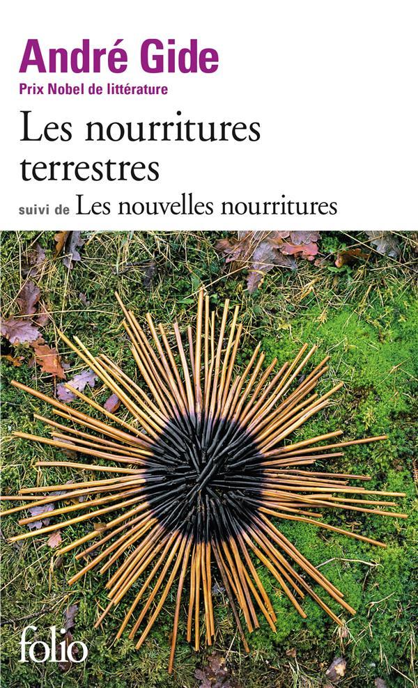 LES NOURRITURES TERRESTRES  -  LES NOUVELLES NOURRITURES