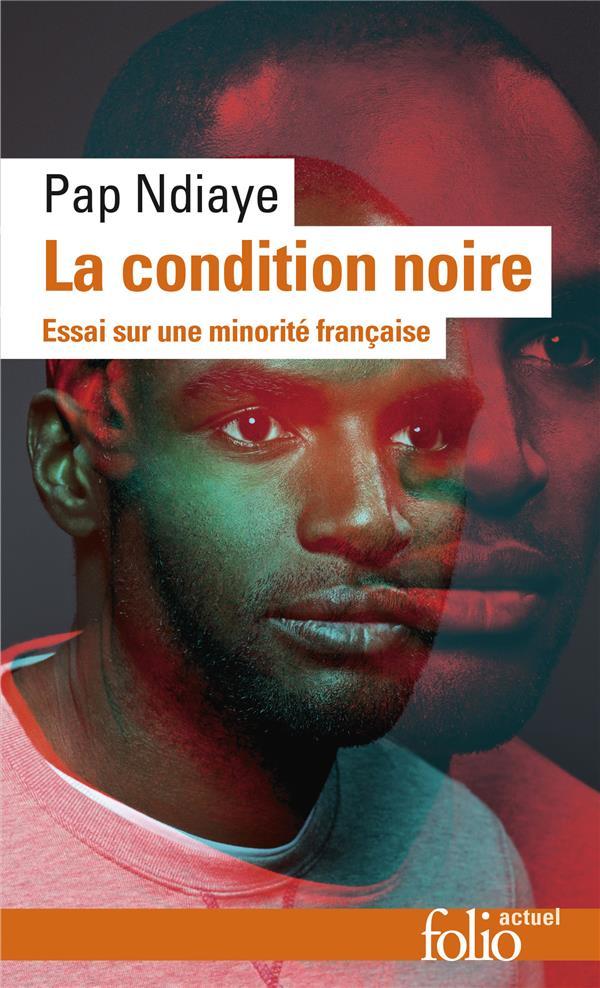 LA CONDITION NOIRE - ESSAI SUR UNE MINORITE FRANCAISE