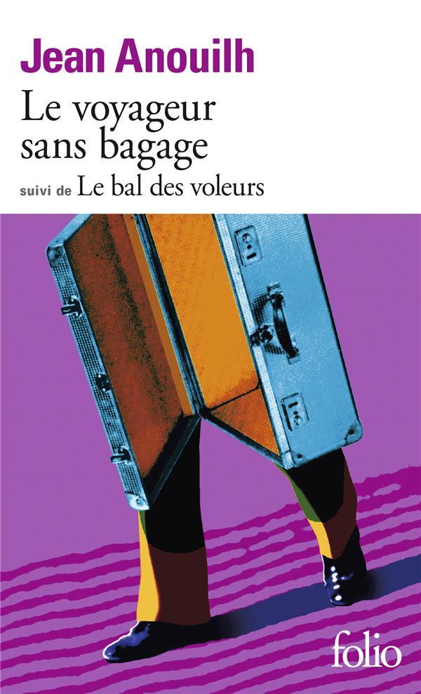 VOYAGEUR SANS BAGAGE / LE BAL DES VOL