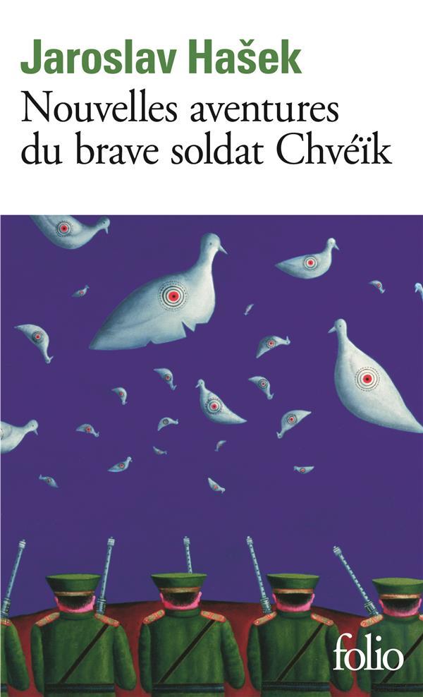 NOUVELLES AVENTURES DU BRAVE SOLDAT CHVEIK HASEK, JAROSLAV GALLIMARD