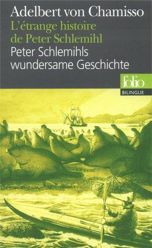 L'ETRANGE HISTOIRE DE PETER SCHLEMIHL VON CHAMISSO, ADALBERT GALLIMARD