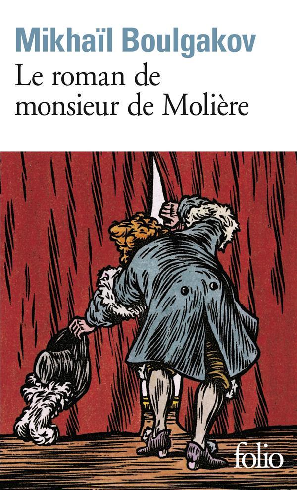 BOULGAKOV MIKHA - LE ROMAN DE MONSIEUR DE MOLIERE