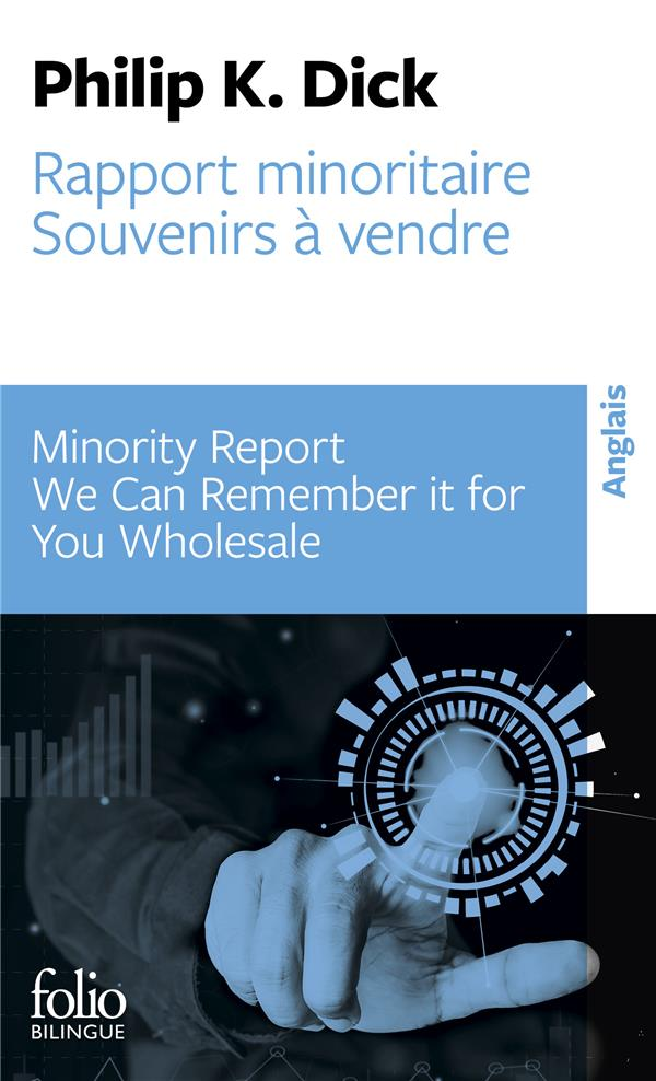 DICK PHILIP K. - RAPPORT MINORITAIREMINORITY REPORT - SOUVENIRS A VENDREWE CAN REMEMBER IT FOR YOU WHOLESALE