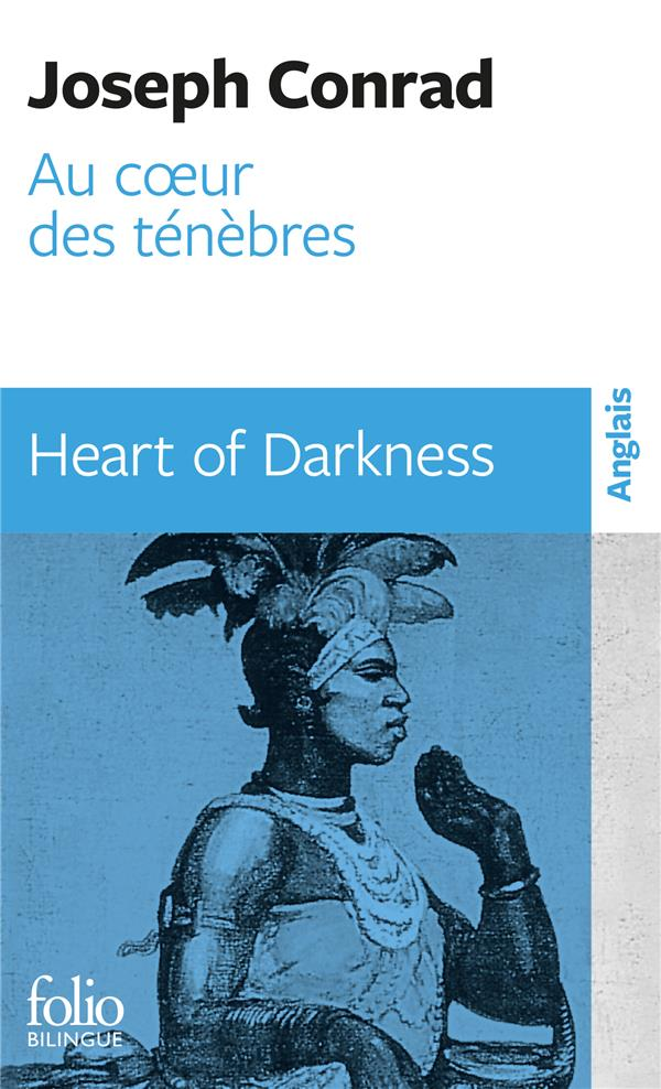 AU COEUR DES TENEBRESHEART OF DARKNESS CONRAD, JOSEPH GALLIMARD