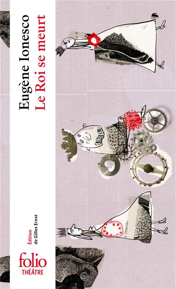 LE ROI SE MEURT IONESCO EUGENE GALLIMARD