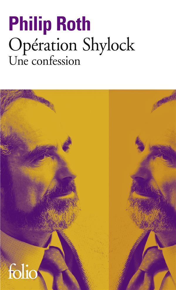 LES LIVRES DE ROTH : OPERATION SHYLOCK - UNE CONFESSION