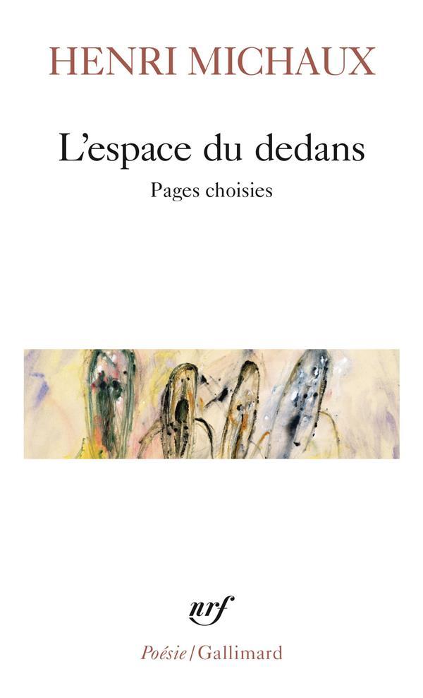 L'ESPACE DU DEDANS (1927-1959) MICHAUX HENRI GALLIMARD