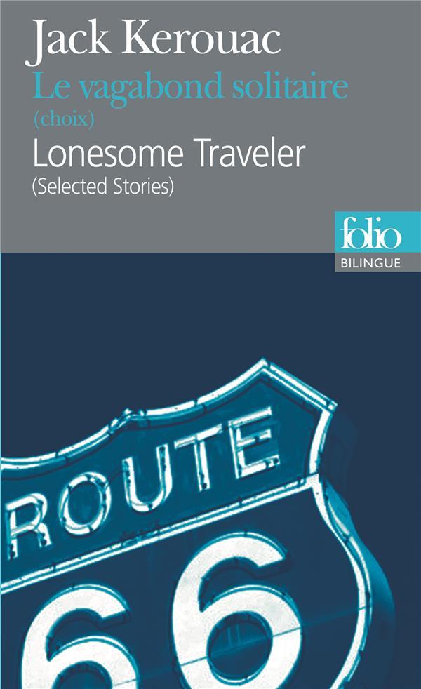 LE VAGABOND SOLITAIRE (CHOIX)LONESOME TRAVELER (SELECTED STORIES) KEROUAC/YVINEC GALLIMARD