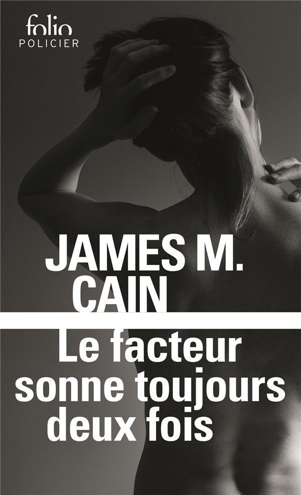 LE FACTEUR SONNE TOUJOURS DEUX FOIS