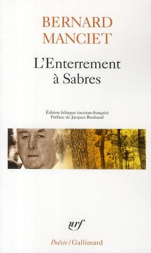 L'ENTERREMENT A SABRES MANCIET BERNARD GALLIMARD