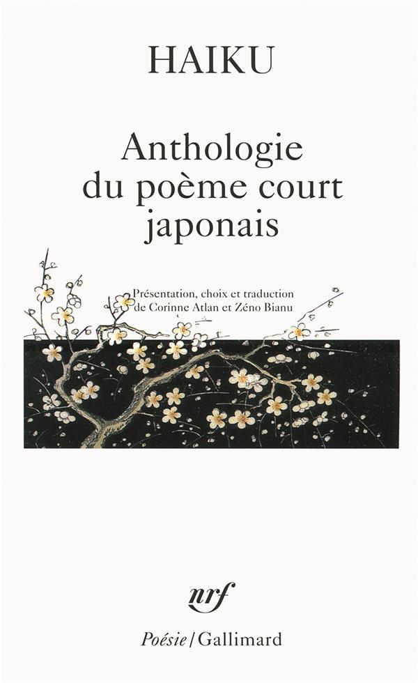 HAIKU - ANTHOLOGIE DU POEME COURT JAPONAIS COLLECTIF GALLIMARD