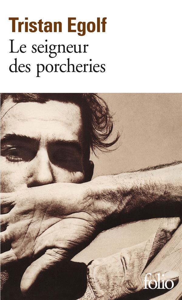 LE SEIGNEUR DES PORCHERIES - LE TEMPS VENU DE TUER LE VEAU GRAS ET D'ARMER LES JUSTES