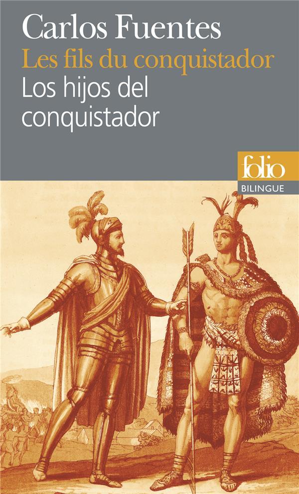 LES FILS DU CONQUISTADORLOS HIJOS DEL CONQUISTADOR