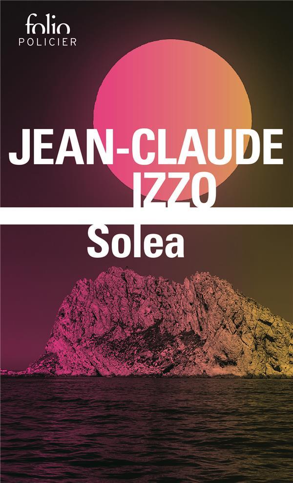 SOLEA IZZO JEAN-CLAUDE GALLIMARD