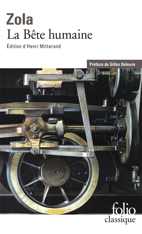 LES ROUGON-MACQUART, XVII : LA BETE HUMAINE ZOLA/EMILE GALLIMARD