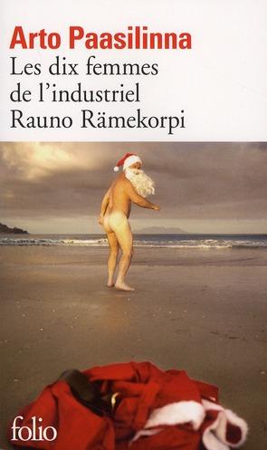 LES DIX FEMMES DE L'INDUSTRIEL RAUNO RAMEKORPI