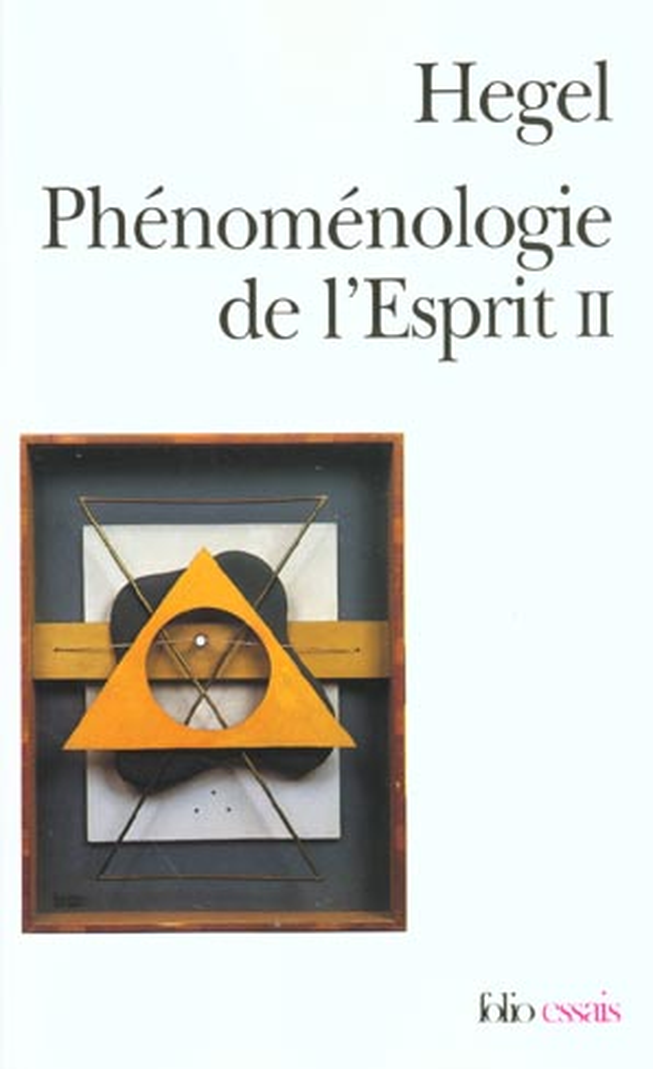 PHENOMENOLOGIE DE L'ESPRIT T.2