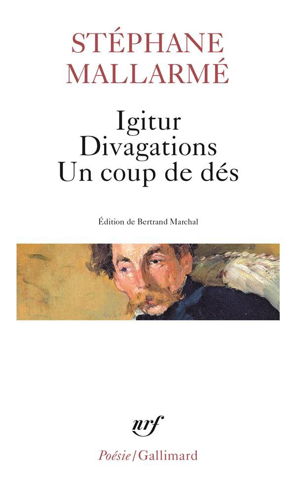 IGITUR - DIVAGATIONS - UN COUP DE DES