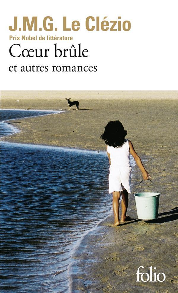 COEUR BRULE ET AUTRES ROMANCES LE CLEZIO J-M. GALLIMARD