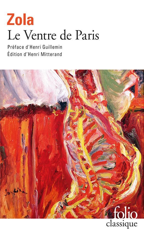 LES ROUGON-MACQUART, III : LE VENTRE DE PARIS ZOLA/EMILE GALLIMARD