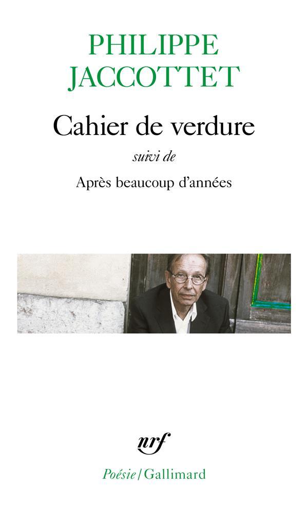 CAHIER DE VERDUREAPRES BEAUCOUP D'ANNEES