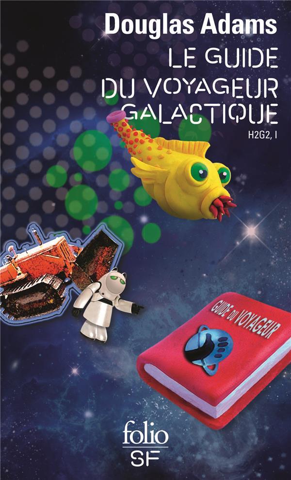 H2G2 T.1  -  LE GUIDE DU VOYAGEUR GALACTIQUE ADAMS DOUGLAS GALLIMARD
