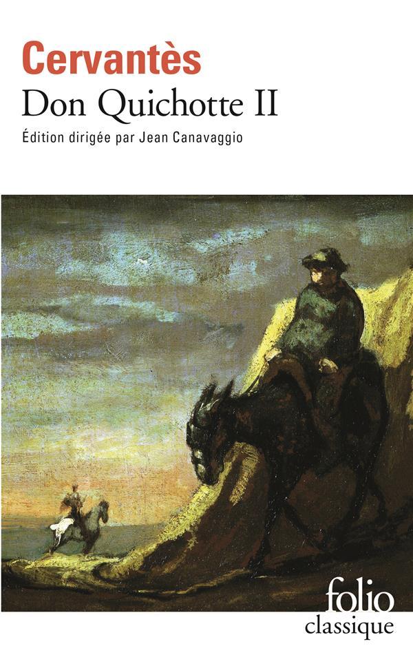 L'INGENIEUX HIDALGO DON QUICHOTTE DE LA MANCHE (TOME 2-SECONDE PARTIE) CERVANTES GALLIMARD
