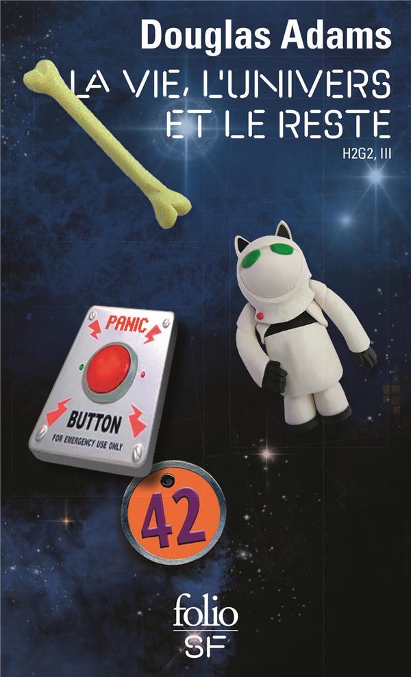 H2G2 - III - LA VIE, L-UNIVERS ET LE RESTE