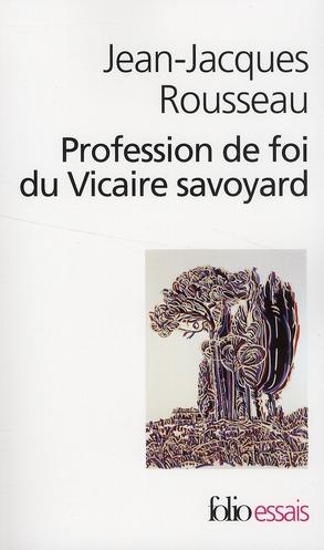 ROUSSEAU J J - PROFESSION DE FOI DU VICAIRE SAVOYARD