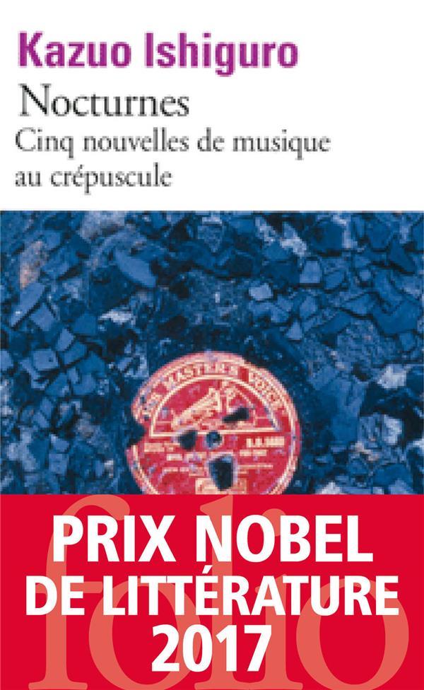 NOCTURNES - CINQ NOUVELLES DE MUSIQUE AU CREPUSCULE ISHIGURO KAZUO GALLIMARD