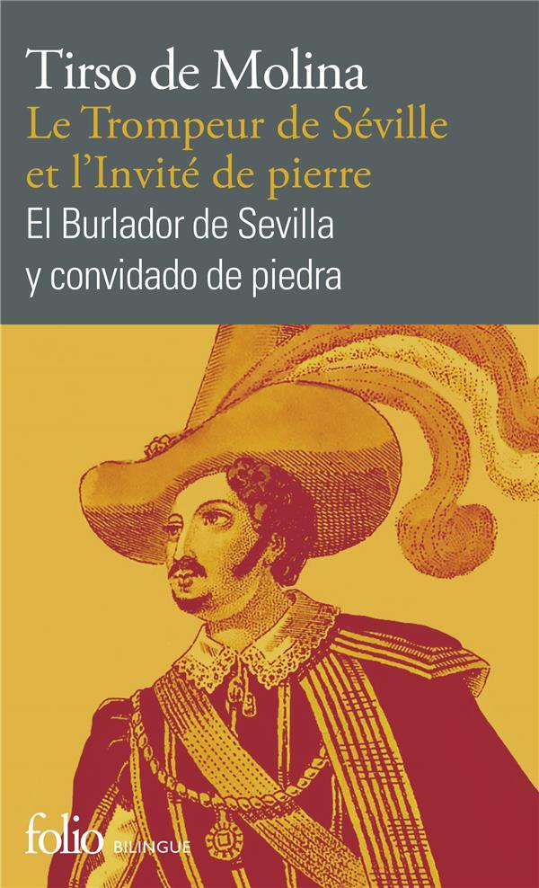 LE TROMPEUR DE SEVILLE ET L'INVITE DE PIERRE  -  EL BOURLADOR DE SEVILLA Y CONVIDADO DE PIEDRA