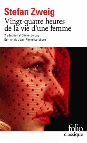 VINGT-QUATRE HEURES DE LA VIE ZWEIG STEFAN GALLIMARD