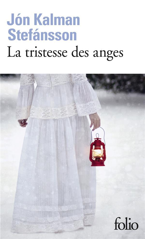 LA TRISTESSE DES ANGES STEFANSSON JON KALMA GALLIMARD