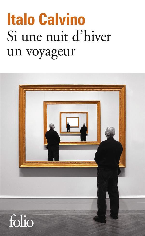 SI PAR UNE NUIT D'HIVER UN VOYAGEUR Calvino Italo Gallimard