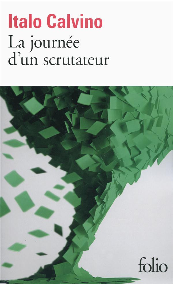 LA JOURNEE D'UN SCRUTATEUR