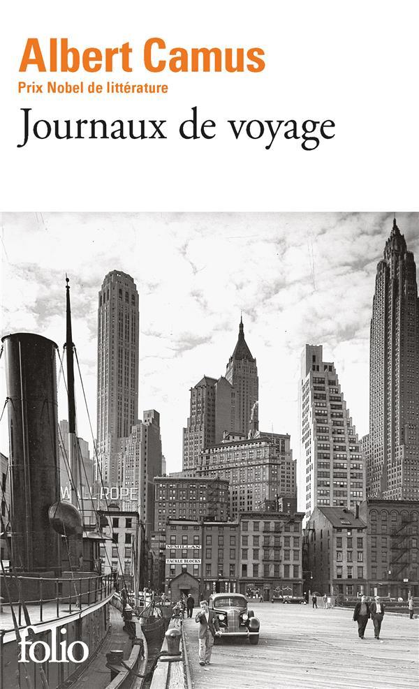 JOURNAUX DE VOYAGE CAMUS ALBERT Gallimard