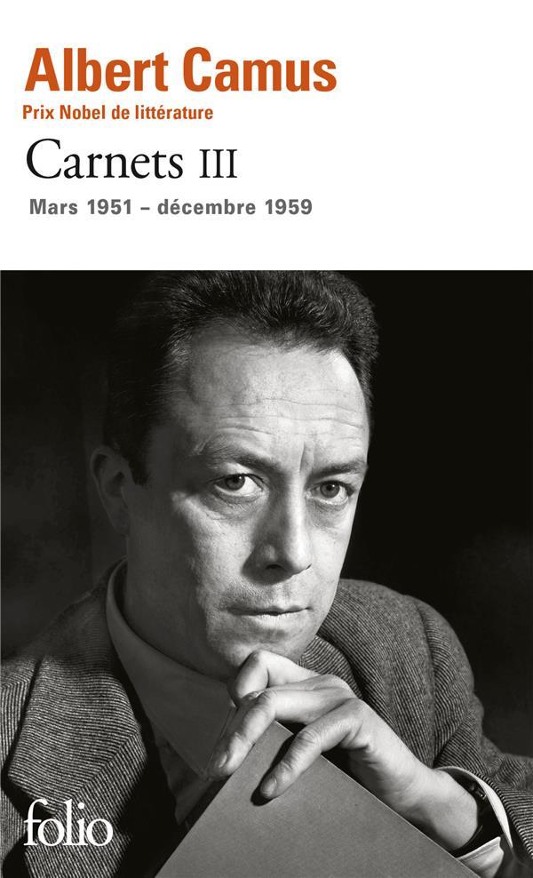 CARNETS (TOME 3-MARS 1951 - DECEMBRE 1959) CAMUS ALBERT Gallimard