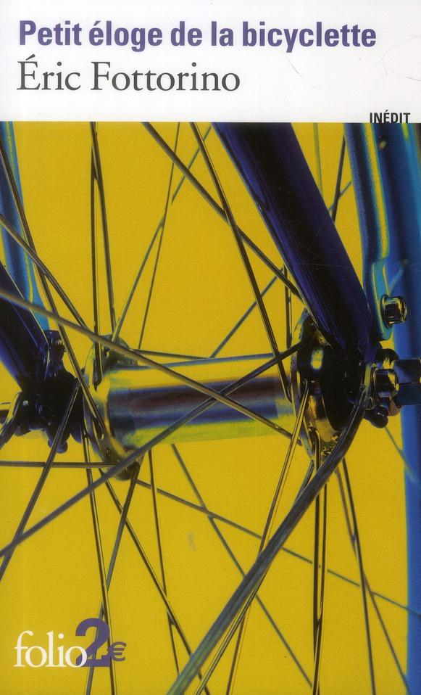 PETIT ELOGE DE LA BICYCLETTE