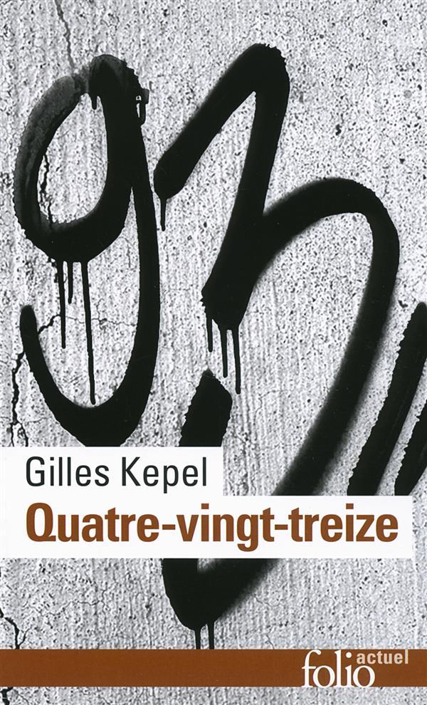 Kepel Gilles - QUATRE-VINGT-TREIZE