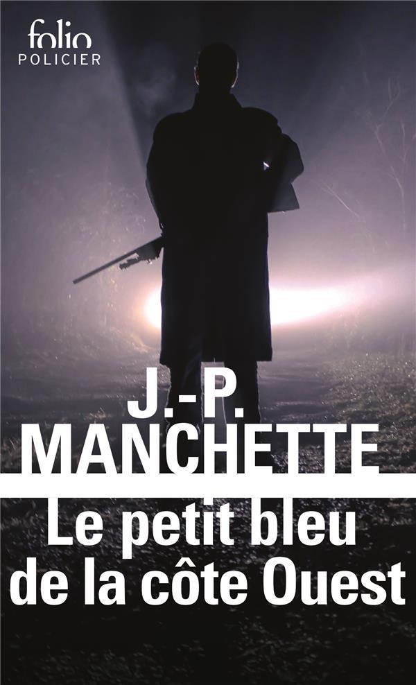 LE PETIT BLEU DE LA COTE OUEST Manchette Jean-Patrick Gallimard