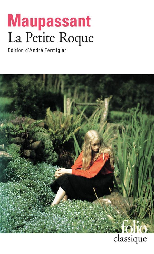 LA PETITE ROQUE MAUPASSANT GUY DE Gallimard