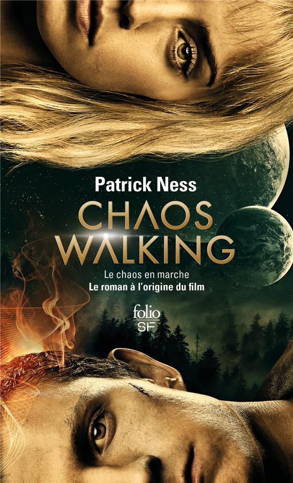 LE CHAOS EN MARCHE, I : LA VOIX DU COUTEAU - LE CHAOS EN MARCHE I Ness Patrick Gallimard
