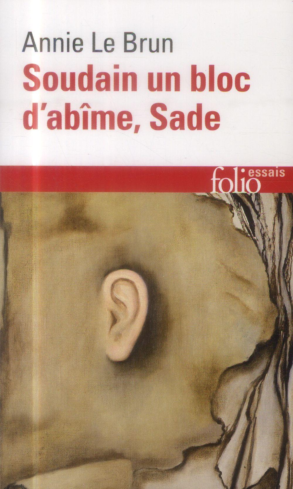 SOUDAIN UN BLOC D'ABIME, SADE